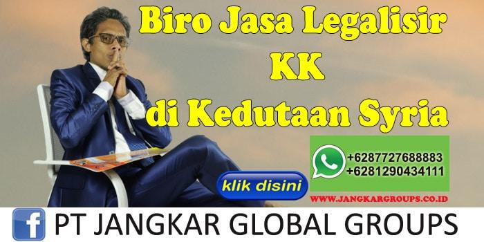 Biro Jasa Legalisir KK di Kedutaan Syria