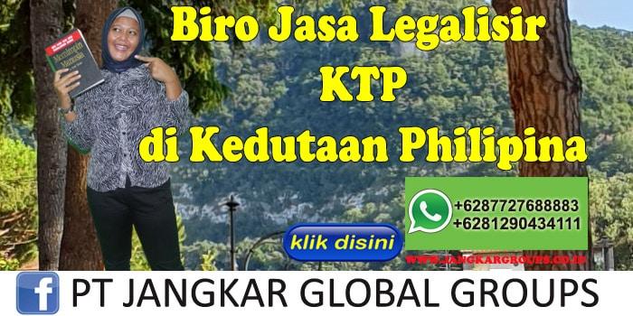 Biro Jasa Legalisir KTP di Kedutaan Philipina