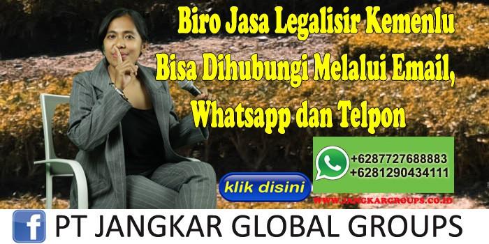Biro Jasa Legalisir Kemenlu Bisa Dihubungi Melalui Email, Whatsapp dan Telpon