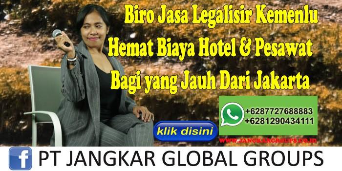 Biro Jasa Legalisir Kemenlu Hemat Biaya Hotel & Pesawat Bagi yang Jauh Dari Jakarta