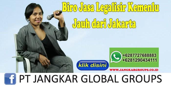 Biro Jasa Legalisir Kemenlu Jauh dari Jakarta