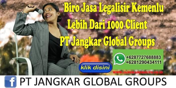 Biro Jasa Legalisir Kemenlu Lebih Dari 1000 Client PT Jangkar Global Groups