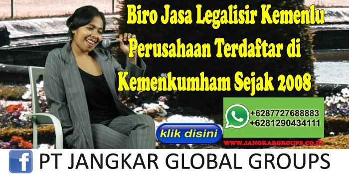 Biro Jasa Legalisir Kemenlu Perusahaan Terdaftar di Kemenkumham Sejak 2008
