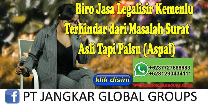 Biro Jasa Legalisir Kemenlu Terhindar dari Masalah Surat Asli Tapi Palsu (Aspal)