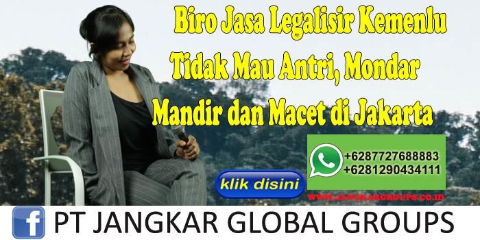 Biro Jasa Legalisir Kemenlu Tidak Mau Antri, Mondar Mandir dan Macet di Jakarta