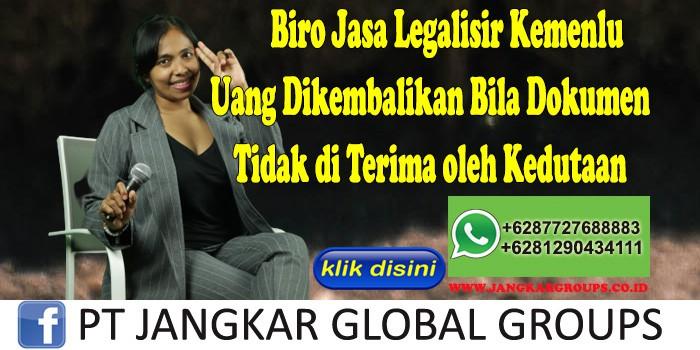 Biro Jasa Legalisir Kemenlu Uang Dikembalikan Bila Dokumen Tidak di Terima oleh Kedutaan