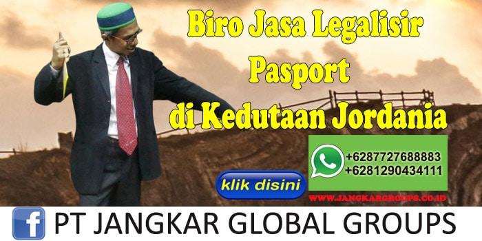 Biro Jasa Legalisir Pasport di Kedutaan Jordania