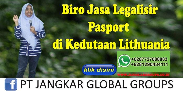 Biro Jasa Legalisir Pasport di Kedutaan Lithuania