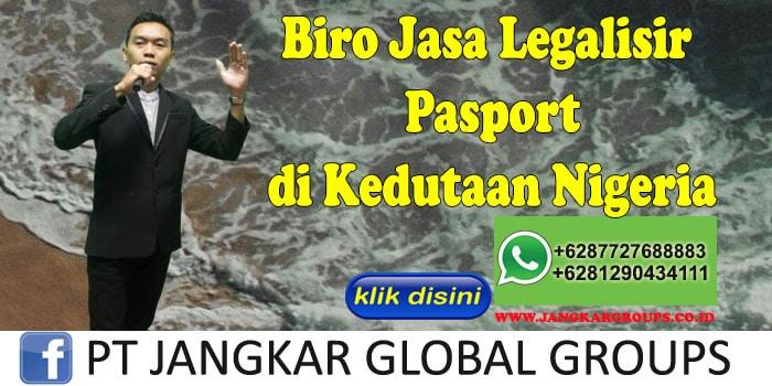 Biro Jasa Legalisir Pasport di Kedutaan Nigeria