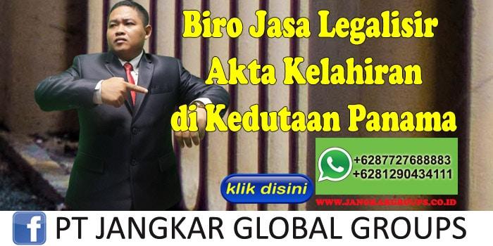 Biro Jasa Legalisir akta kelahiran di Kedutaan Panama
