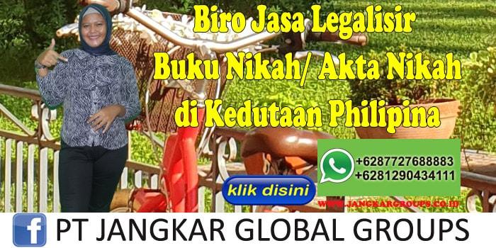 Biro Jasa Legalisir buku nikah akta nikah di Kedutaan Philipina