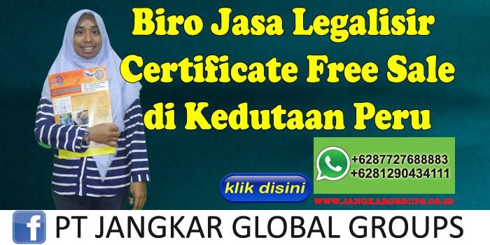 Biro Jasa Legalisir certificate free sale di Kedutaan Peru
