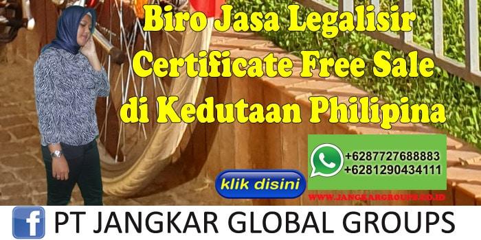 Biro Jasa Legalisir certificate free sale di Kedutaan Philipina