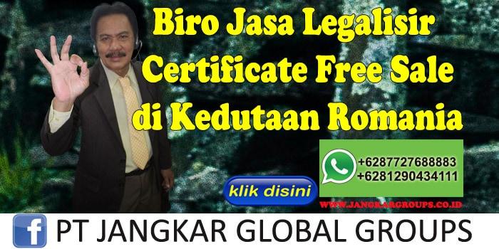 Biro Jasa Legalisir certificate free sale di Kedutaan Romania