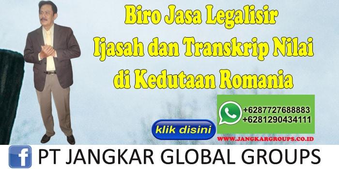 Biro Jasa Legalisir ijasah dan transkrip nilai di Kedutaan Romania