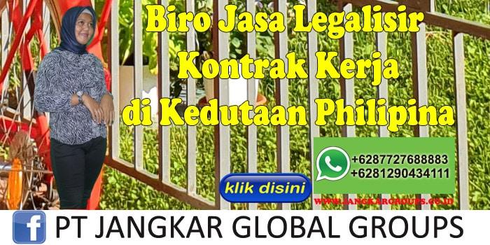 Biro Jasa Legalisir kontrak kerja di Kedutaan Philipina