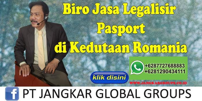 Biro Jasa Legalisir pasport di Kedutaan Romania
