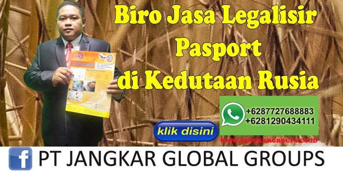 Biro Jasa Legalisir pasport di Kedutaan Rusia