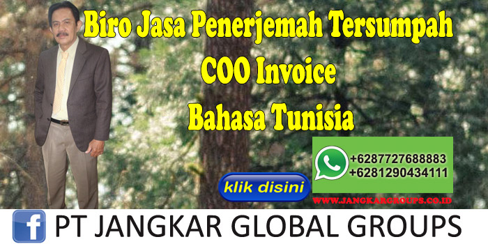 Biro Jasa Penerjemah Tersumpah COO Invoice Bahasa Tunisia
