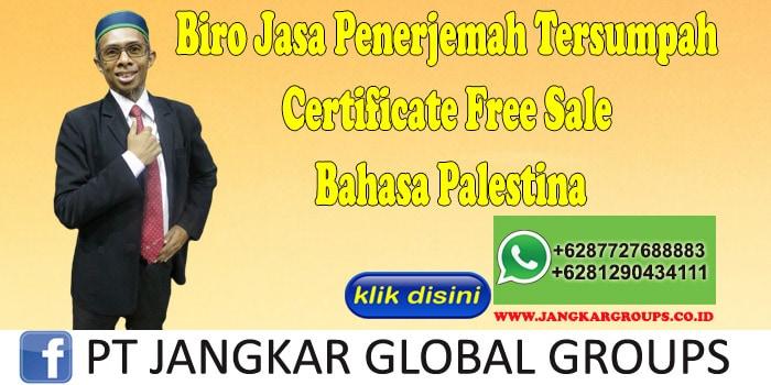 Biro Jasa Penerjemah Tersumpah Certificate Free Sale Bahasa Palestina