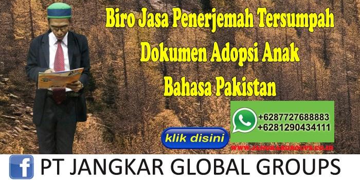 Biro Jasa Penerjemah Tersumpah Dokumen Adopsi Anak Bahasa Pakistan