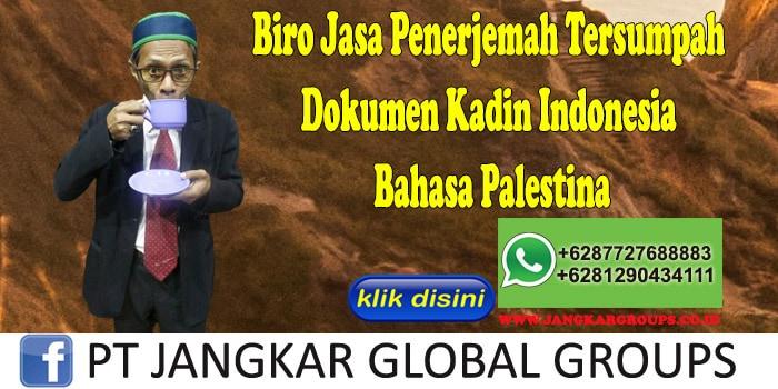 Biro Jasa Penerjemah Tersumpah Dokumen Kadin Indonesia Bahasa Palestina