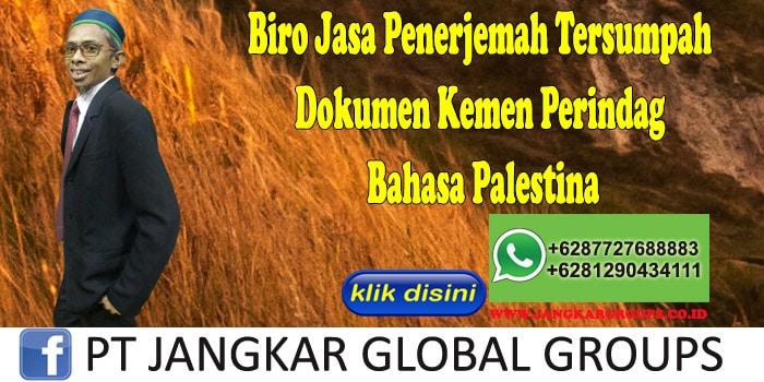 Biro Jasa Penerjemah Tersumpah Dokumen Kemen Perindag Bahasa Palestina