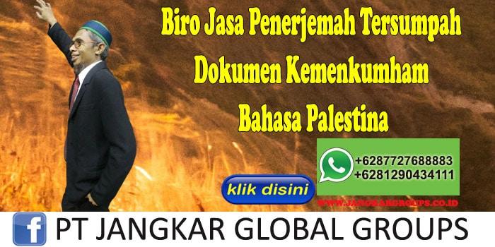 Biro Jasa Penerjemah Tersumpah Dokumen Kemenkumham Bahasa Palestina