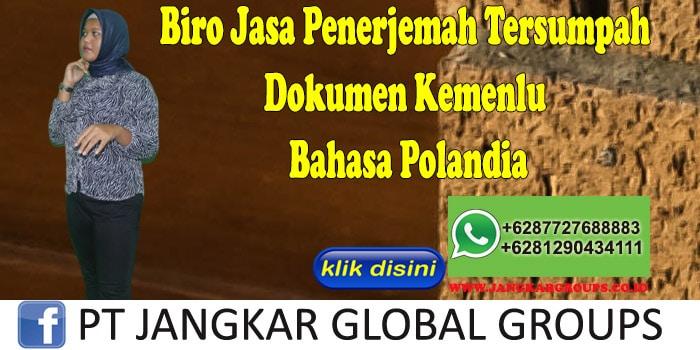 Biro Jasa Penerjemah Tersumpah Dokumen Kemenlu Bahasa Polandia