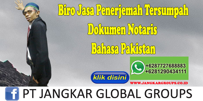 Biro Jasa Penerjemah Tersumpah Dokumen Notaris Bahasa Pakistan