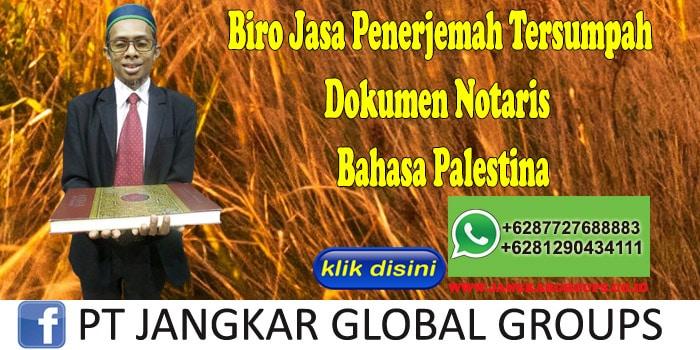 Biro Jasa Penerjemah Tersumpah Dokumen Notaris Bahasa Palestina