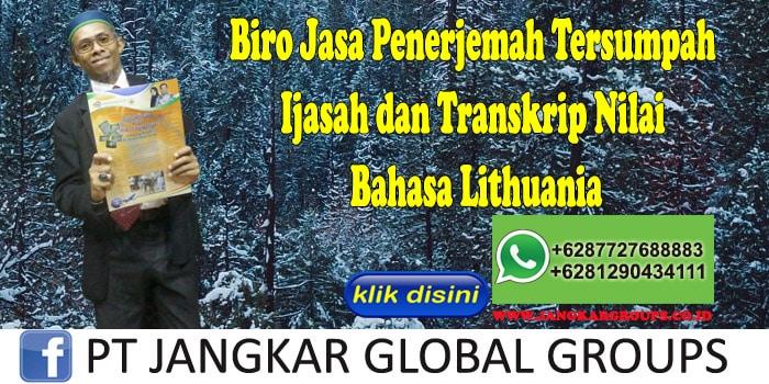 Biro Jasa Penerjemah Tersumpah Ijasah dan Transkrip Nilai Bahasa Lithuania