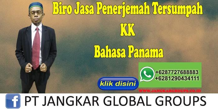 Biro Jasa Penerjemah Tersumpah KK Bahasa Panama