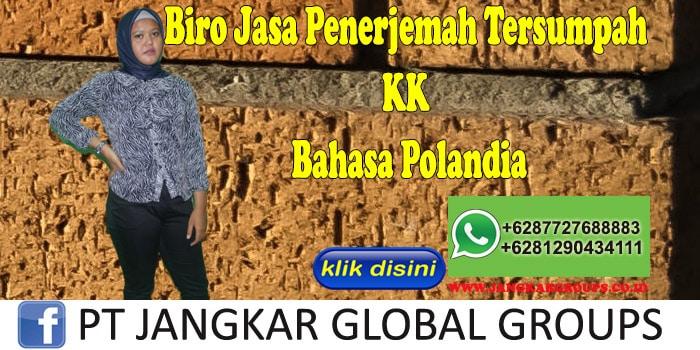 Biro Jasa Penerjemah Tersumpah KK Bahasa Polandia