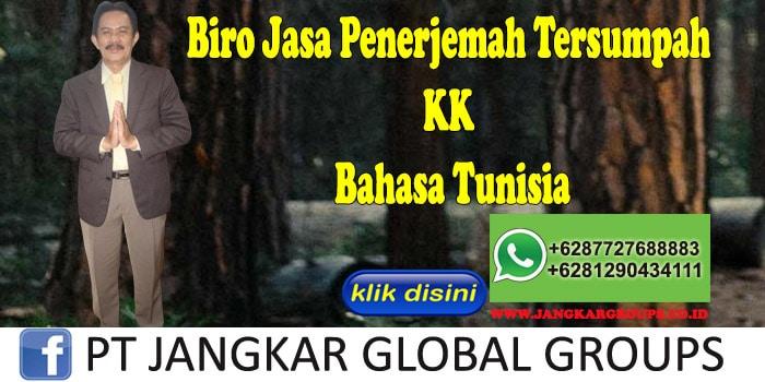 Biro Jasa Penerjemah Tersumpah KK Bahasa Tunisia