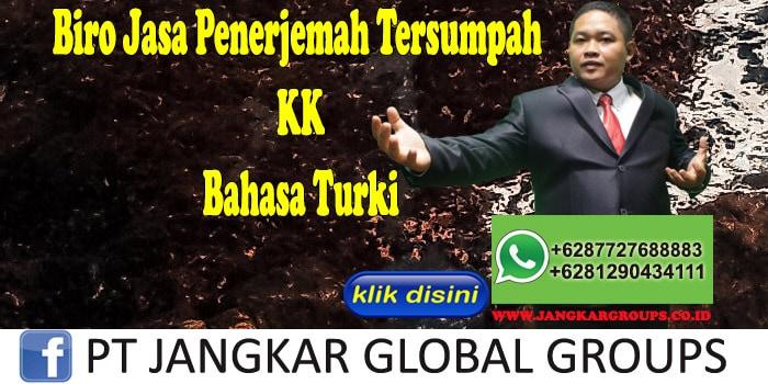 Biro Jasa Penerjemah Tersumpah KK Bahasa Turki