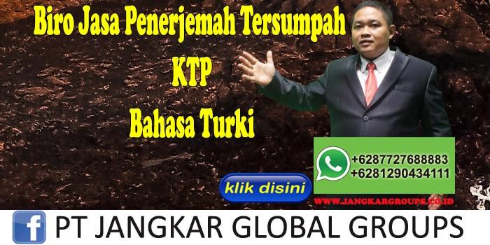 Biro Jasa Penerjemah Tersumpah KTP Bahasa Turki