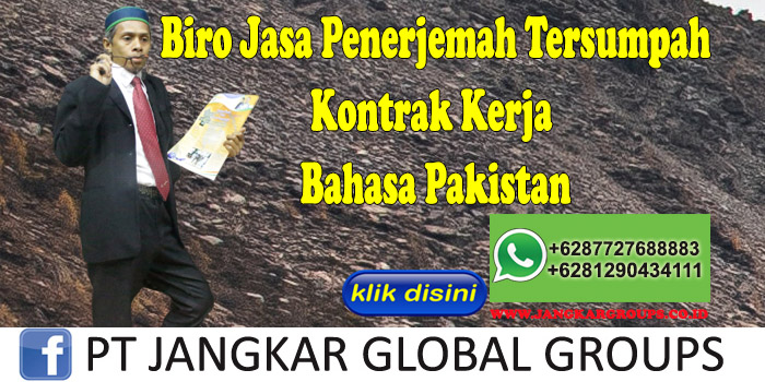 Biro Jasa Penerjemah Tersumpah Kontrak Kerja Bahasa Pakistan