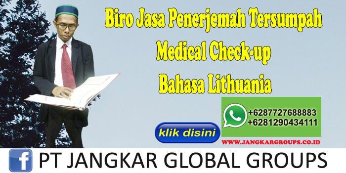 Biro Jasa Penerjemah Tersumpah Medical Check-up Bahasa Lithuania