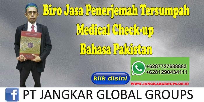 Biro Jasa Penerjemah Tersumpah Medical Check-up Bahasa Pakistan