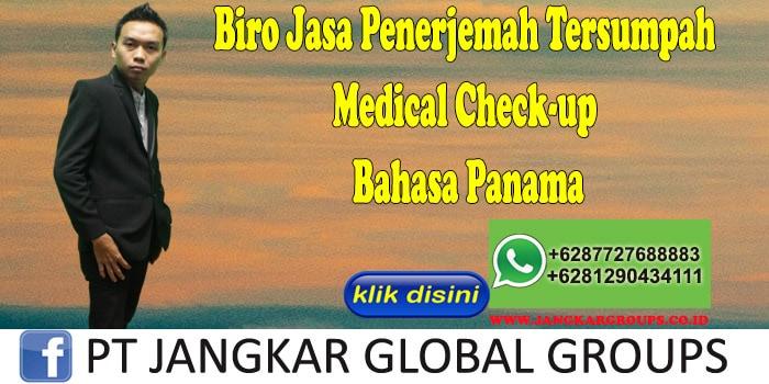Biro Jasa Penerjemah Tersumpah Medical Check-up Bahasa Panama