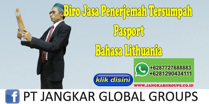 Biro Jasa Penerjemah Tersumpah Pasport Bahasa Lithuania