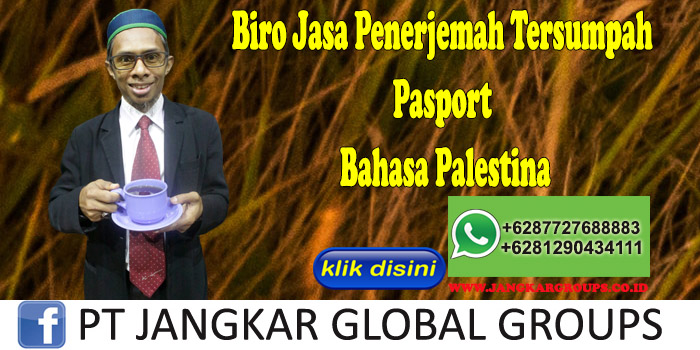 Biro Jasa Penerjemah Tersumpah Pasport Bahasa Palestina