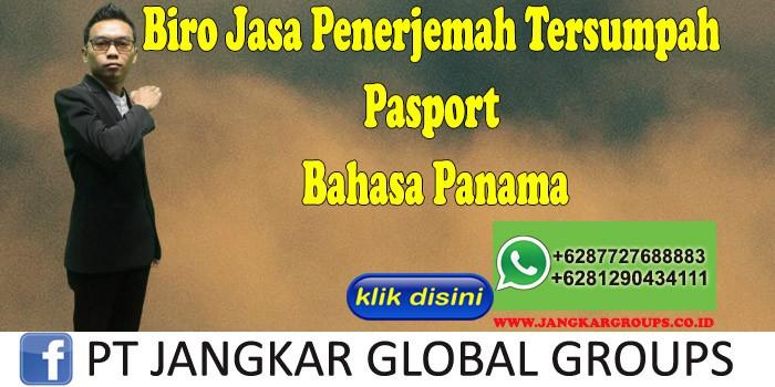 Biro Jasa Penerjemah Tersumpah Pasport Bahasa Panama