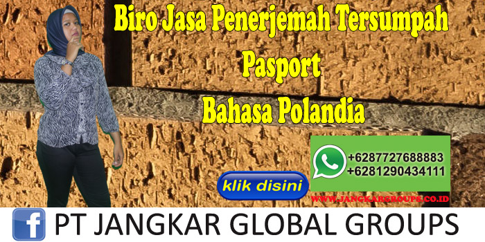 Biro Jasa Penerjemah Tersumpah Pasport Bahasa Polandia