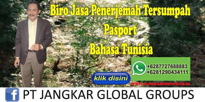 Biro Jasa Penerjemah Tersumpah Pasport Bahasa Tunisia