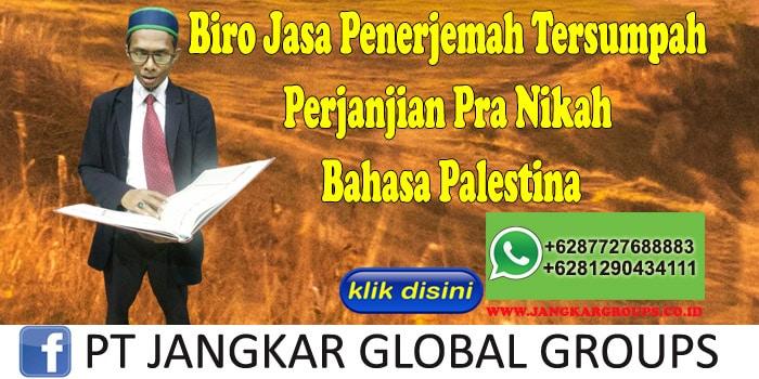 Biro Jasa Penerjemah Tersumpah Perjanjian Pra Nikah Bahasa Palestina