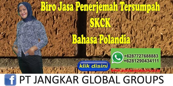Biro Jasa Penerjemah Tersumpah SKCK Bahasa Polandia
