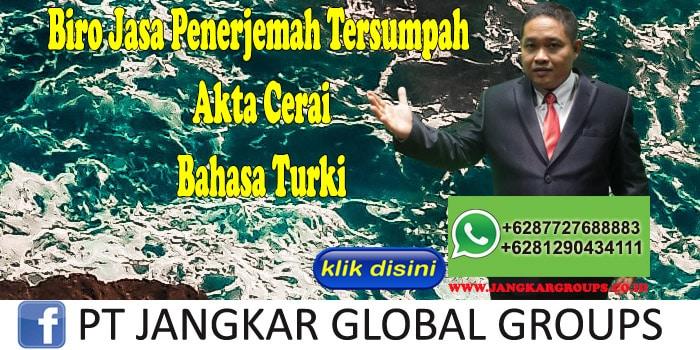 Biro Jasa Penerjemah Tersumpah akta cerai Bahasa Turki