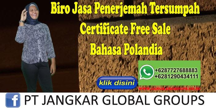 Biro Jasa Penerjemah Tersumpah certificate free sale Bahasa Polandia